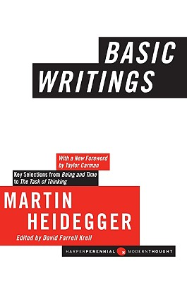 Basic Writings By Heidegger, Martin/ Krell, David Farrell (EDT)/ Carman, Taylor (FRW)